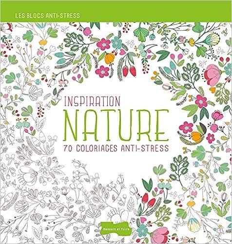 Livre Inspiration Nature, 70 coloriages anti-stress pdf, epub