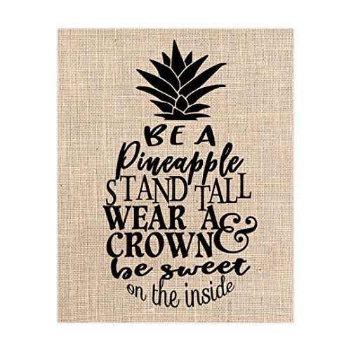 Be a Pineapple, Stand Tall, Wear a Crown, Burlap Print, Wall (Sultans Secret Door)