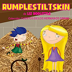 Libros para niños: Rumplestiltskin [Books for Children: Rumplestiltskin] Audiobook