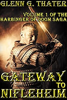 Gateway to Nifleheim (A Novel of Epic Fantasy) (Harbinger of Doom Volume 1) (Harbinger of Doom series) by [Thater, Glenn G.]
