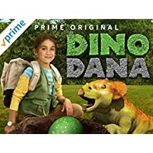 Dino Dana Season 1