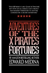 Adventures of the X Pirates Fortunes Kindle Edition