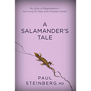 A Salamander's Tale: My Story of Regeneration?Surviving 30 Years with Prostate Cancer