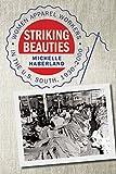 Striking Beauties, Michelle Haberland, 0820347426
