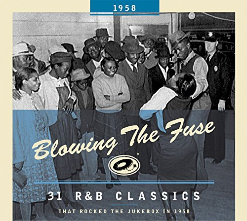Blowing the Fuse: 31 R&B Classics That Rocked the Jukebox in - In Blowing Shops Rock