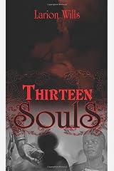 Thirteen Souls Paperback