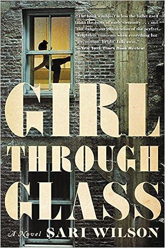 bb54db9bae8e Girl Through Glass: A Novel: Sari Wilson: 9780062326287: Amazon.com: Books