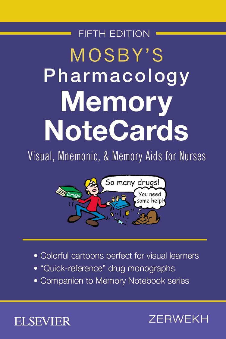 Mosby's Pharmacology Memory NoteCards: Visual, Mnemonic, and Memory Aids for Nurses by Mosby