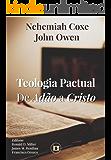Teologia Pactual: De Adão a Cristo