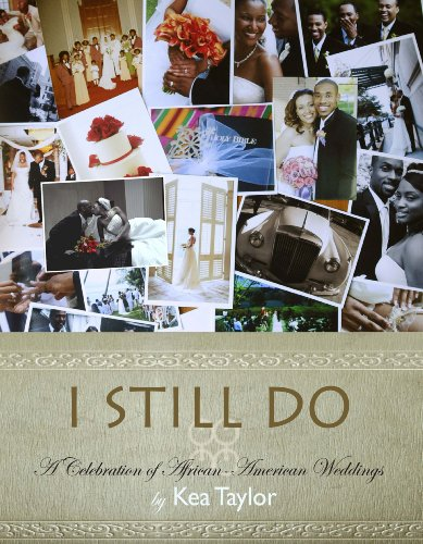 I Still Do - A Celebration of African-American Weddings
