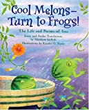 img - for Cool Melons - Turn To Frogs!: The Life And Poems Of Issa book / textbook / text book