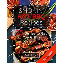 Smoking hot bbq recipes: 25 dishes to get your grilling