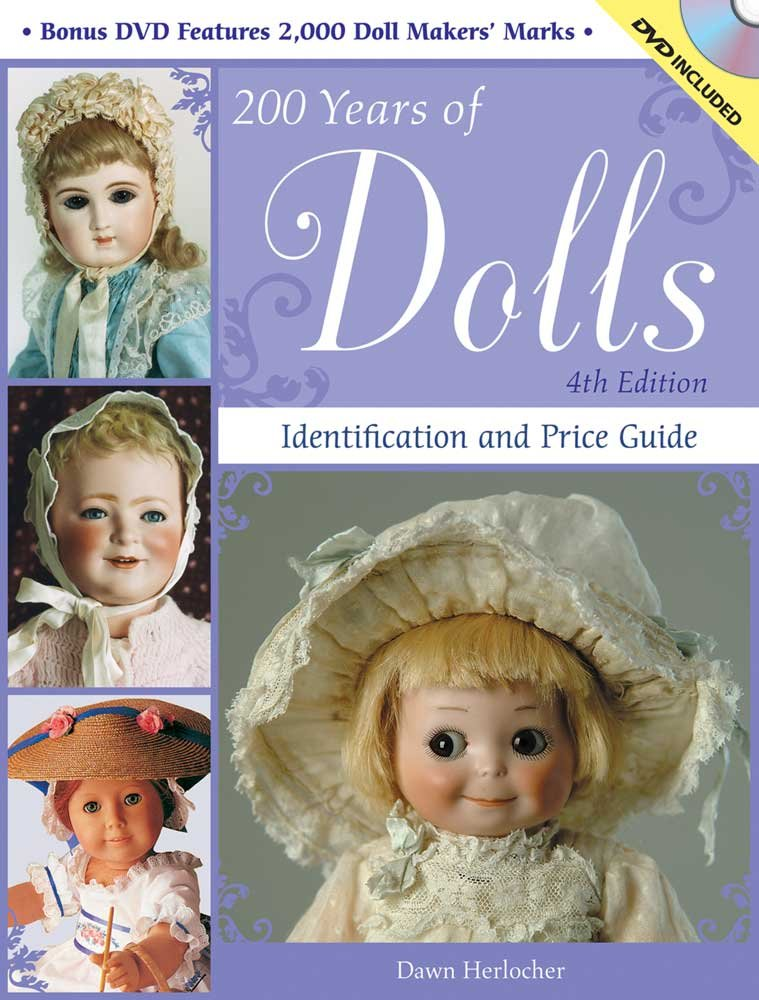 200 Years of Dolls: Identification and Price Guide (200 Years of Dolls: Identification & Price Guide) ebook