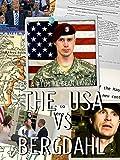 The USA vs Bergdahl