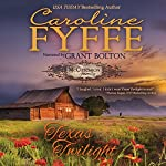 Texas Twilight: McCutcheon Family Series, Book 2 | Caroline Fyffe