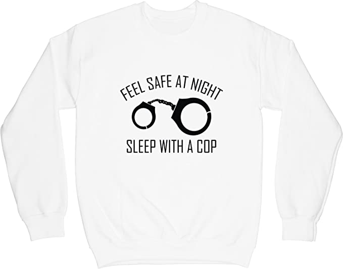 VectorPlanet Feel Safe at Night Sleep with A Cop Hoodie White