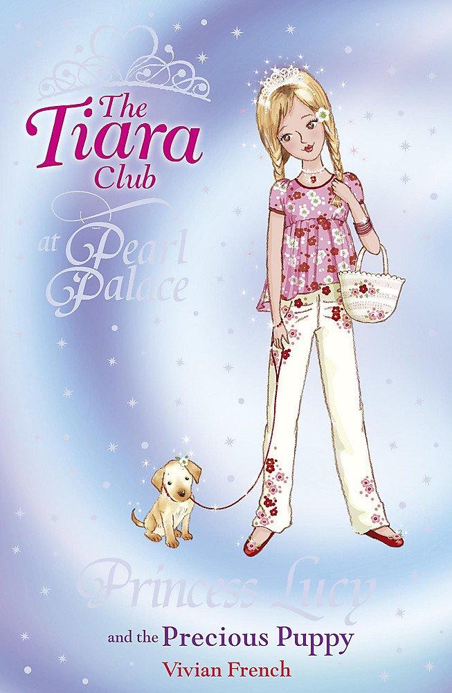 Princess Lucy and the Precious Puppy (The Tiara Club) PDF ePub fb2 book