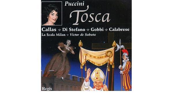 Puccini: Tosca de Giuseppe Di Stefano, Tito Gobbi, Franco Calabrese, Melchiorre Luise, Angelo Mercuriali, Dario Caselli, Alvaro Cordova, Orchestra of La ...