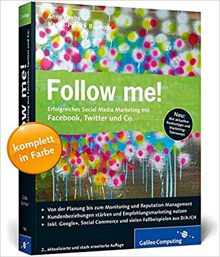 Cover des Buchs: Follow me!: Erfolgreiches Social Media Marketing mit Facebook, Twitter und Co.