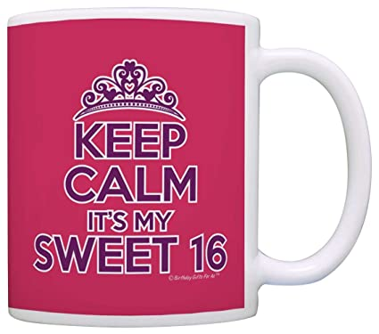 Amazon 16th Birthday Gifts For All Keep Calm Its My Sweet 16