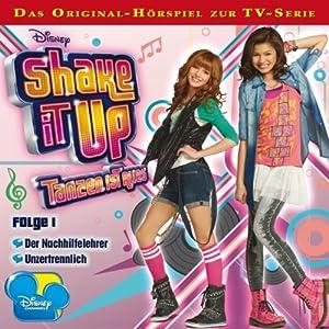 Shake it up: Tanzen ist alles 1 Hörspiel