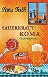 Sauerkrautkoma: Der fünfte Fall für den Eberhofer Ein Provinzkrimi (Franz Eberhofer, Band 5)