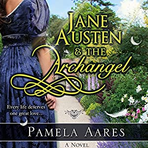 Jane Austen and the Archangel Audiobook