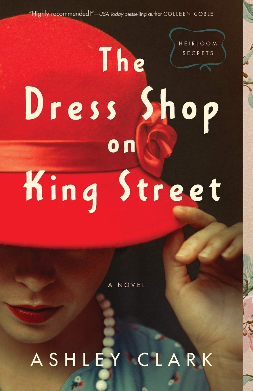 The Dress Shop on King Street by Ashley Clark {Book Review}