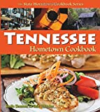 Tennessee Hometown Cookbook ( State Cookbook Series)