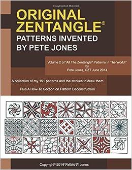 Book Original Zentangle Patterns Invented by Pete Jones by Jones Pete (2014-12-31)
