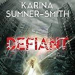 Defiant   Karina Sumner-Smith