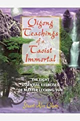 Qigong Teachings of a Taoist Immortal: The Eight Essential Exercises of Master Li Ching-yun Paperback