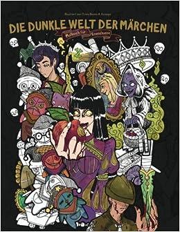 Die Dunkle Welt Der Märchen Das Horror Malbuch Für Erwachsene