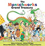 img - for The Munschworks Grand Treasury book / textbook / text book