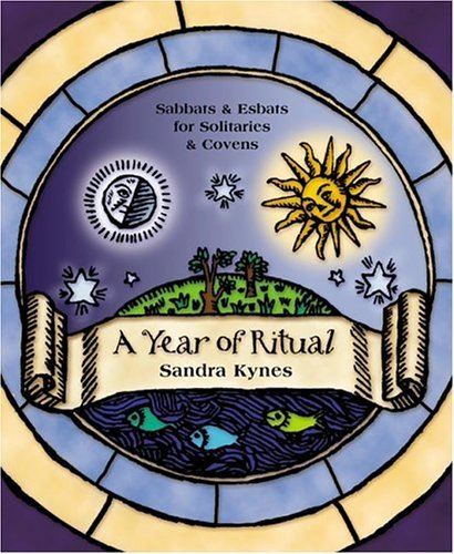 A Year Of Ritual  Sabbats And Esbats For Solitaries And Covens  English Edition