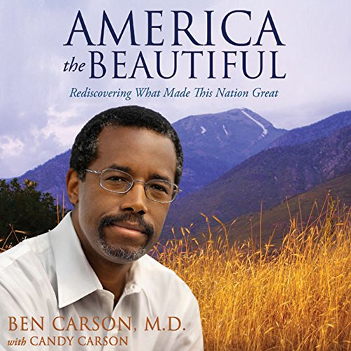 America the Beautiful : Rediscovering What Made This Nation Great Audiobook [Free Download by Trial] thumbnail