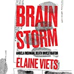 Brain Storm: Death Investigator Angela   Elaine Viets