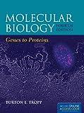 Molecular Biology: Genes to Proteins