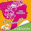 Naschmarkt Hörbuch von Anna Koschka Gesprochen von: Karoline Mask von Oppen