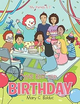 The Big Top Birthday by [Mary C. Bolduc]