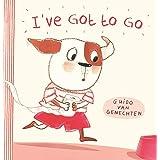 I've Got to Go