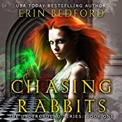 Chasing Rabbits | Erin Bedford