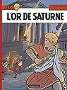 Alix, tome 35 : L'Or de Saturne par Martin