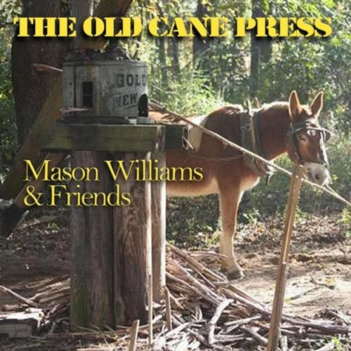 The Old Cane Press (feat. Byron Berline, John Hickman & Rick (Old Canes)
