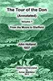 The Tour of the Don (Annotated) - Volume 1, John Holland, 1492163120