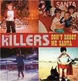 : Don't Shoot Me Santa