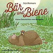 Kleine Geschichten vom Mutigsein (Bär und Biene) | Stijn Moekaars