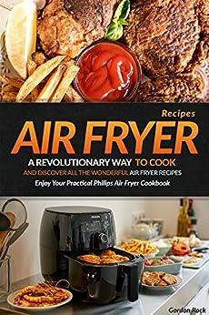 Air Fryer Recipes Revolutionary Wonderful ebook