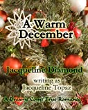 A Warm December, Jaqueline Topaz, 0425106837