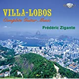 Villa-Lobos-Sämtliche Musik für Gitarre